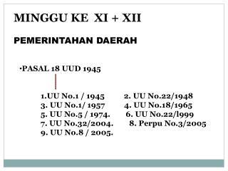 MINGGU KE  XI + XII