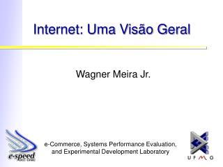 Internet: Uma Visão Geral