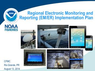 Regional Electronic Monitoring and Reporting (EM/ER) Implementation Plan