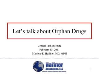 Let's talk about Orphan Drugs