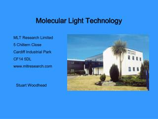 Molecular Light Technology