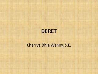 DERET