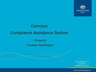 Comcare Compliance Assistance Section