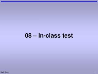 08 � In-class test