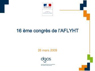 16 ème congrès de l'AFLYHT