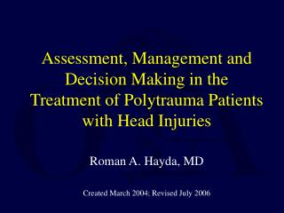 Roman A. Hayda, MD Created March 2004; Revised July 2006