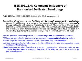 IEEE 802.15.4g Comments In Support of Harmonized Dedicated Band Usage