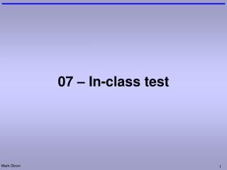 07 – In-class test