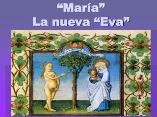 """""""María"""" La nueva """"Eva"""""""