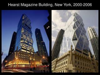 Hearst Magazine Building, New York, 2000-2006
