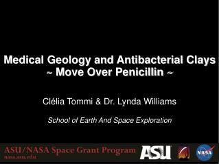 Medical Geology and Antibacterial Clays ~ Move Over Penicillin ~