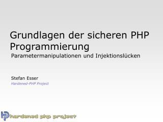 Grundlagen der sicheren PHP Programmierung