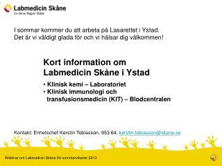 Kort information om Labmedicin Skåne i Ystad  Klinisk kemi – Laboratoriet