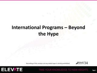 International Programs – Beyond the Hype