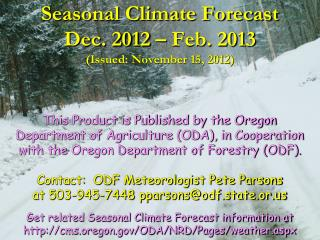 Seasonal Climate Forecast Dec. 2012 – Feb. 2013 (Issued: November 15, 2012)