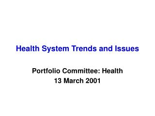 Health System Trends and Issues