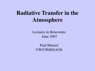 Radiative Transfer in the Atmosphere