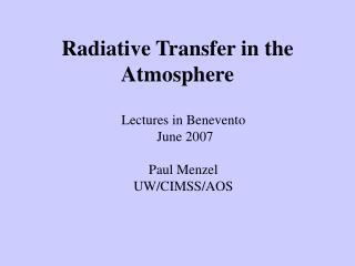 Radiative Transfer in the Atmosphere