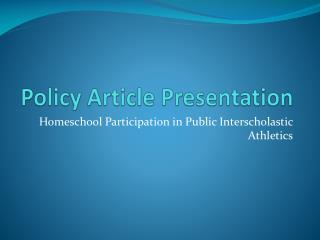 Policy Article Presentation