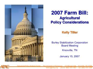 2007 Farm Bill:  Agricultural Policy Considerations