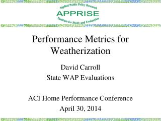 Performance Metrics for Weatherization