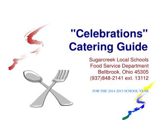 """""""Celebrations"""" Catering Guide"""