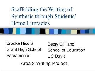 Scaffolding the Writing of Synthesis through Students' Home Literacies
