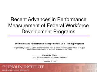 Recent Advances in Performance Measurement of Federal Workforce Development Programs