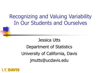 Recognizing and Valuing Variability In Our Students and Ourselves