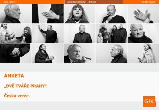 """ANKETA """"DVĚ TVÁŘE PRAHY"""" Česká verze"""
