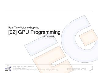 Real-Time Volume Graphics [02] GPU Programming