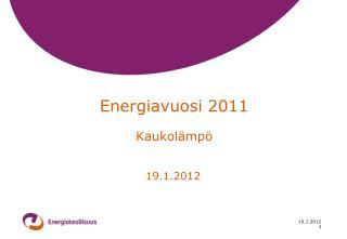 Energiavuosi 2011 Kaukolämpö