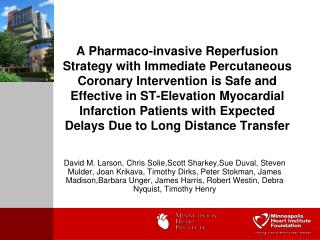 A Pharmaco-invasive Reperfusion Strategy with Immediate Percutaneous Coronary Intervention is Safe and Effective in ST-E