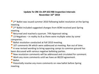 Update To CRE On API 653 RBI Inspection Intervals November 16 th  2010