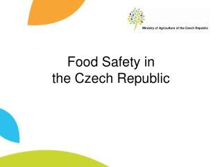 Food Safety in the Czech Republic - Prezentace aplikace ...