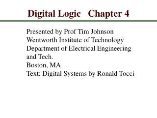 Presented by Prof Tim Johnson Wentworth Institute of Technology