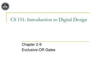 CS 151: Introduction to Digital Design