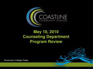 May 10, 2010 Counseling Department Program Review
