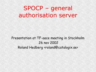 SPOCP – general authorisation server