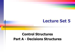 Lecture Set 5