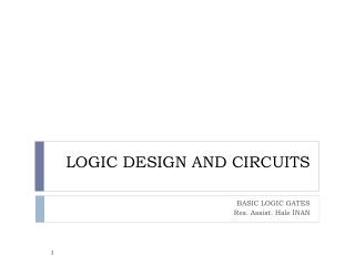 LOGIC DESIGN  AND CIRCUITS
