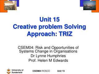 Unit 15 Creative problem Solving Approach: TRIZ
