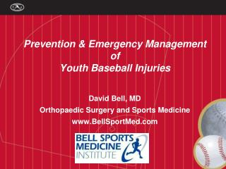 Prevention & Emergency Management of Youth Baseball Injuries