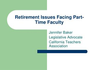 Retirement Issues Facing Part-Time Faculty