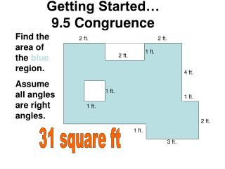 Getting Started… 9.5 Congruence