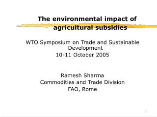 The environmental impact of agricultural subsidies