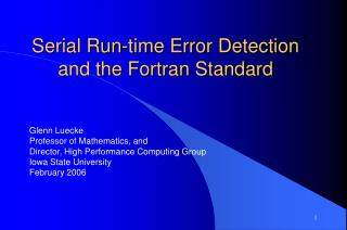 Serial Run-time Error Detection and the Fortran Standard