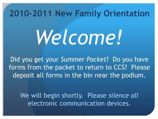 2010-2011 New Family Orientation