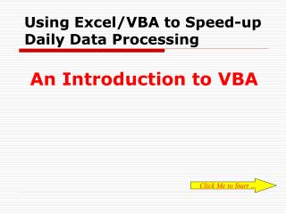Using Excel/VBA to Speed-up Daily Data Processing
