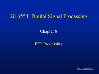 20-6554: Digital Signal Processing